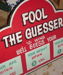 "Penny Arcade Sign ""Fool The Guesser"""
